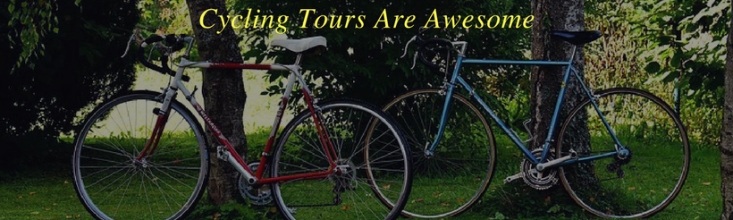 Cycling Tours Are Awesome